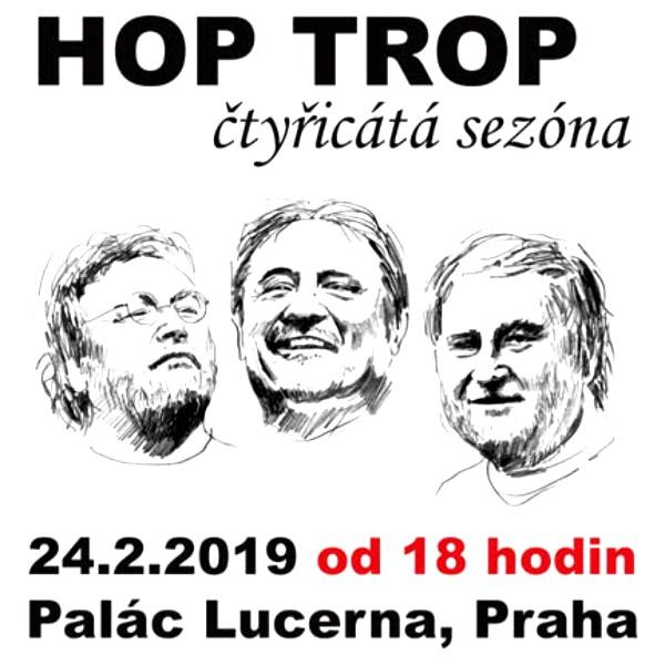 HOP TROP - čtyřicátá sezóna - Lucerna Praha