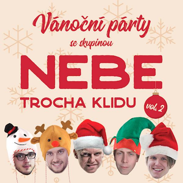 Vánoční párty se skupinou NEBE - Trocha klidu