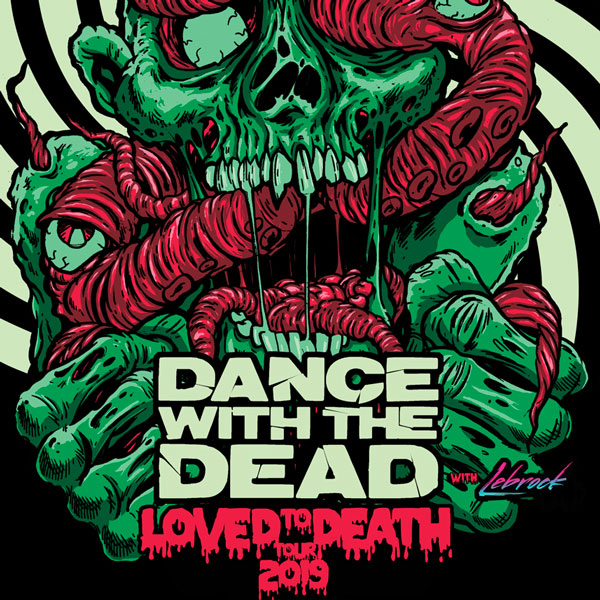 DANCE WITH THE DEAD (USA) + LEBROCK (UK)