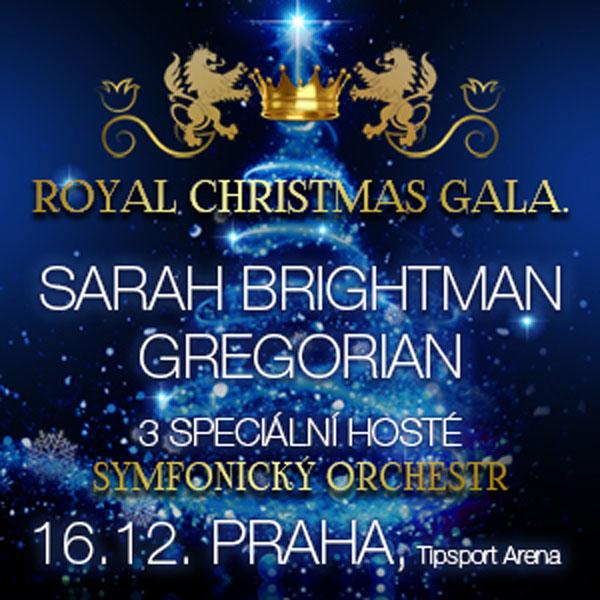 SARAH BRIGHTMAN + GREGORIAN – ROYAL CHRISTMAS GALA