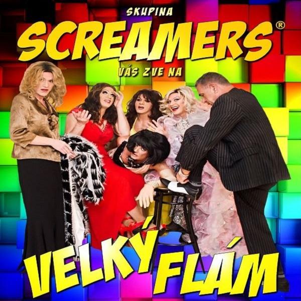 SCREAMERS - VELKÝ FLÁM - Premiéra