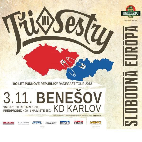 TŘI SESTRY a SLOBODNÁ EURÓPA, RADEGAST TOUR 2018