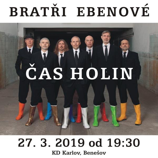 BRATŘI EBENOVÉ - ČAS HOLIN