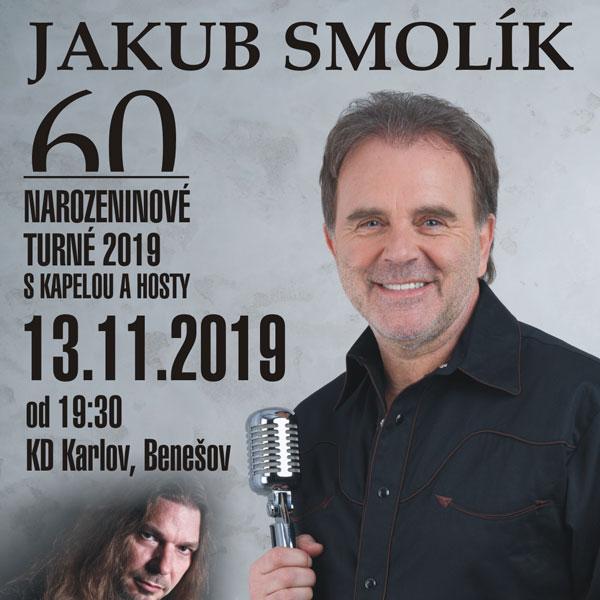 JAKUB SMOLÍK - NAROZENINOVÉ TURNÉ 2019