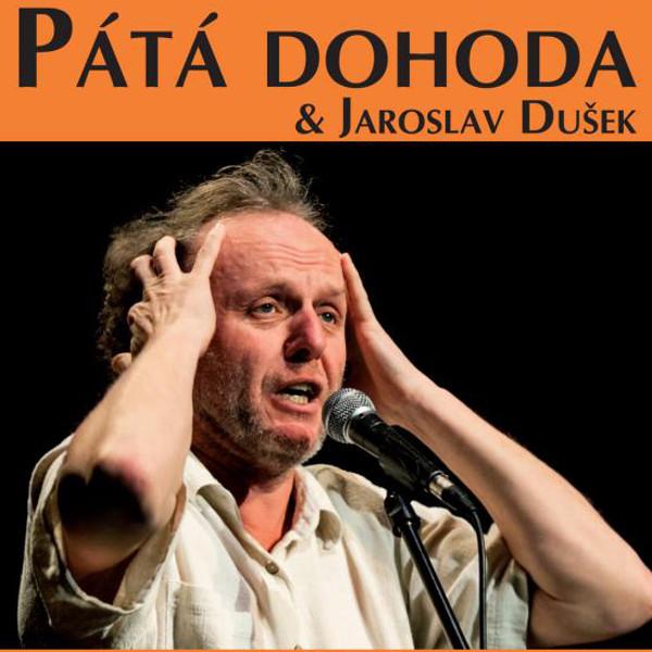 Jaroslav Dušek - Pátá dohoda