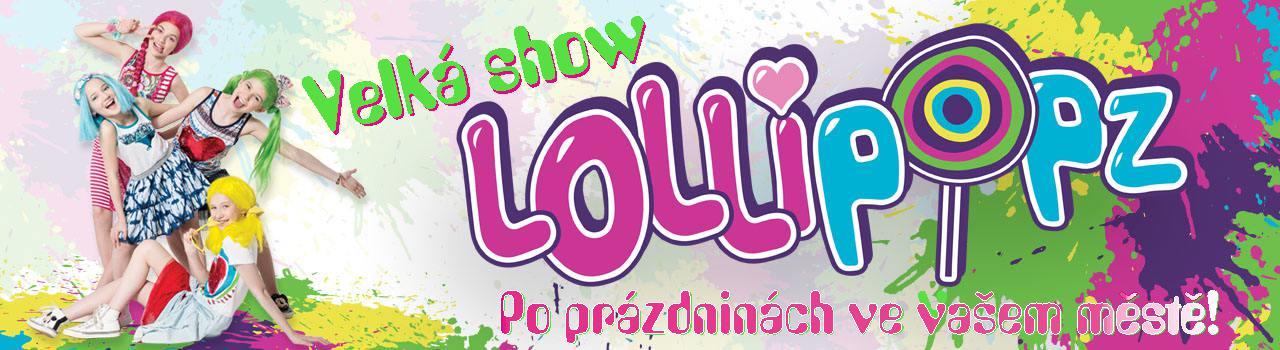 LOLLIPOPZ Velká show -