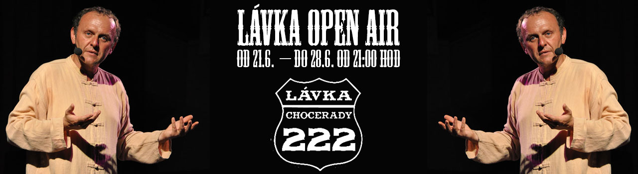 Open air Lavka - Chocerady