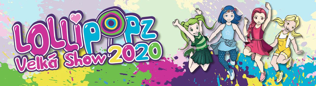 LOLLIPOPZ Velká show 2020